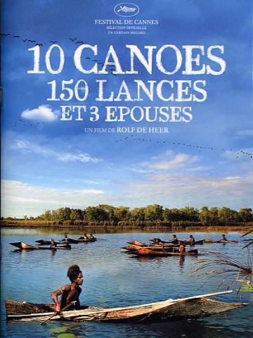 10 canoés, 150 lances et 3 épouses