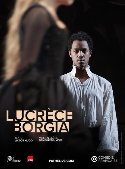 Lucrèce Borgia - m.e.s. Denis Podalydès